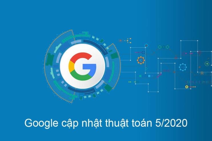 Google cập nhật thuật toán mới quan trọng tháng 5/2020